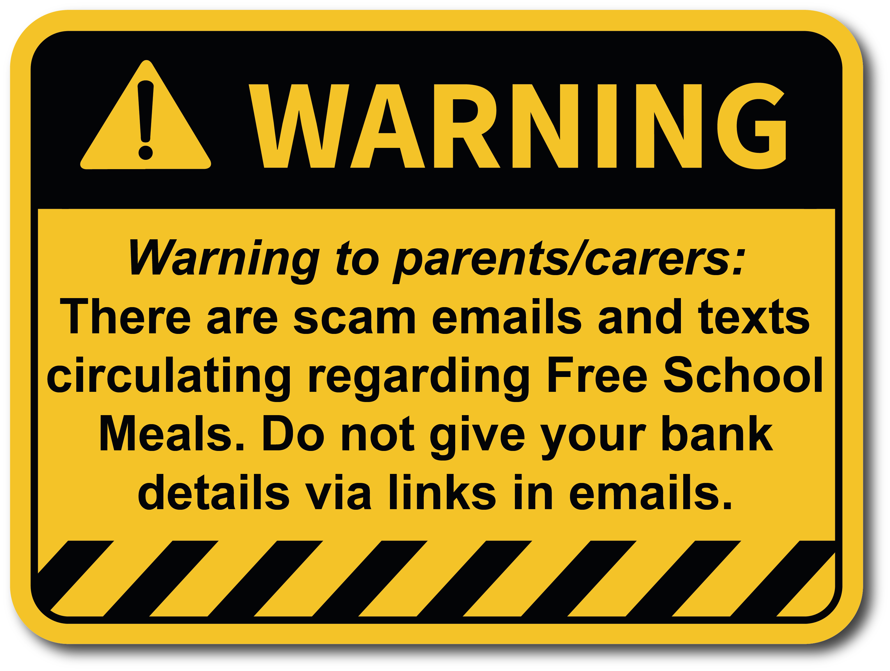 There are scam emails and texts circulating regarding Free School Meals.